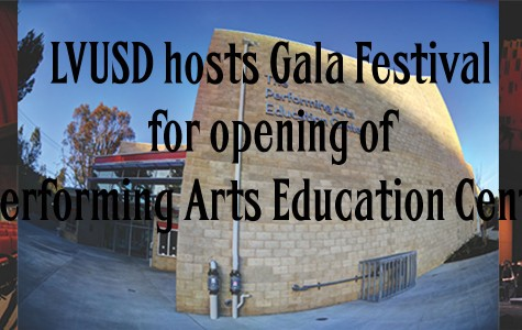 LVUSD hosts Gala Festival for the opening of the Performing Arts Education Center