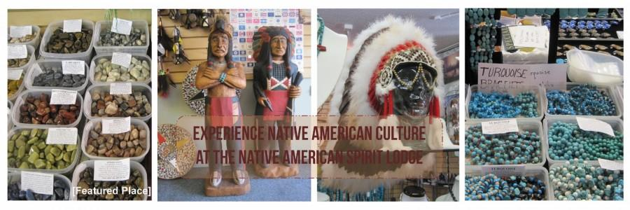 Experience Native American culture at the Native American Spirit Lodge