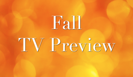 This Fall's Highly Anticipated T.V. Schedule
